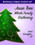 Jesse Tree Whole Family Event Kit (eResource)